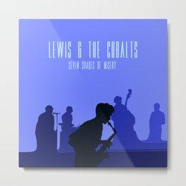 Lewis & the Cobalts Metal Print