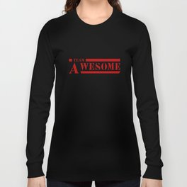 Team A awesome Long Sleeve T-shirt