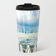 Be Wild and Stray. Travel Mug