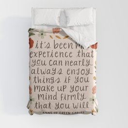 """Anne of Green Gables """"Enjoy Things"""" Quote Duvet Cover"""