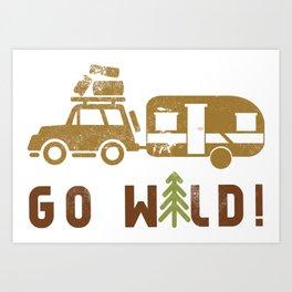 Camping Go Wild Art Print