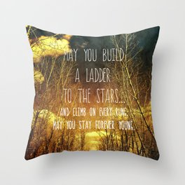 May You Stay Forever Young Throw Pillow