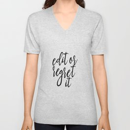 """Gift Writing Classroom Decor FUNNY QUOTE """"Edit Or Regret"""" Funny Wall Art Typography print Art Print Unisex V-Neck"""