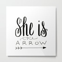 She is the Arrow Metal Print