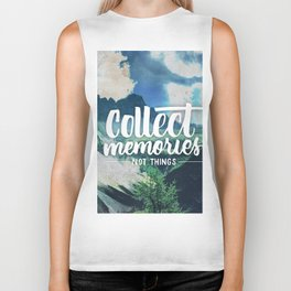 Collect Memories not Things Biker Tank