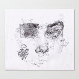 Sloppy Canvas Print