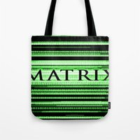 matrix Tote Bags featuring Matrix by Svetlana Sewell