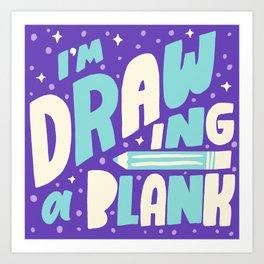 Drawing a Blank Art Print