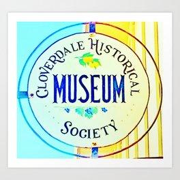 CloverdaleHistoryMuseum Art Print