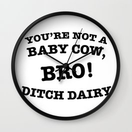 Ditch Dairy Wall Clock