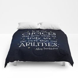 IT IS OUR CHOICES THAT SHOW WHAT WE TRULY ARE - HP2 DUMBLEDORE QUOTE Comforters