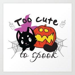 Halloween Black Cat and Pumpkin - Too Cute To Spook Art Print