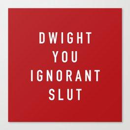 Ignorant Slut (Poppy) Canvas Print