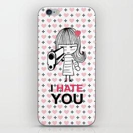 I Hate You / Gun iPhone Skin