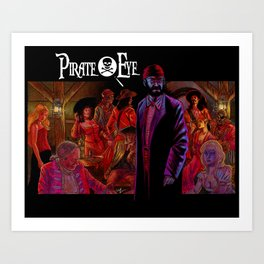 Pirate Eye: Den of Thieves  Art Print