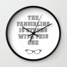 """""""The Fangirling is strong with this one"""" Wall Clock"""