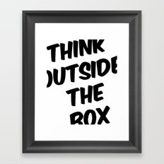 Think Outside The Box Framed Art Print