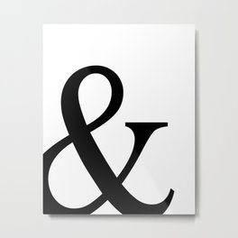 Typography, Ampersand, And Sign Metal Print