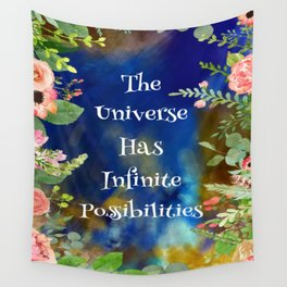 The Universe Has Infinite Possibilities Wall Tapestry