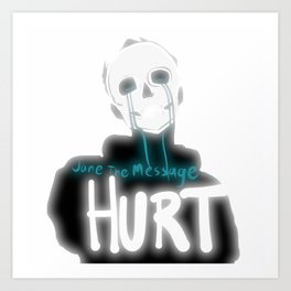 Hurt Art Print