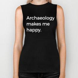 Archaeology Makes Me Happy Archaeology Puns History Biker Tank