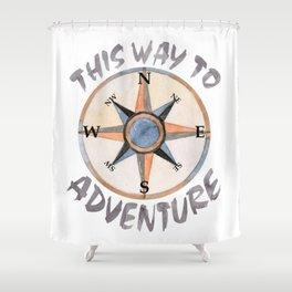 Adventure This Way Shower Curtain