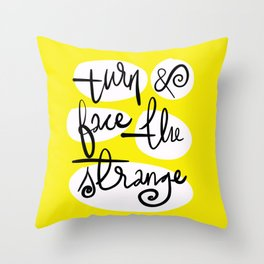 Turn and Face the Strange Throw Pillow