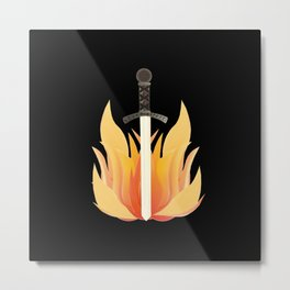 Sword with flames, sword, warrior, sayings Metal Print