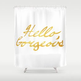 Hello, Gorgeous Gold Shower Curtain