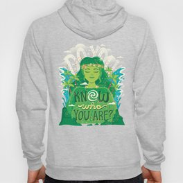 Know who you are Hoody
