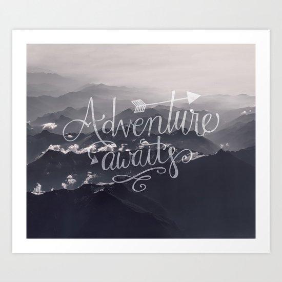 Adventure awaits Mountain View Typography Art Print