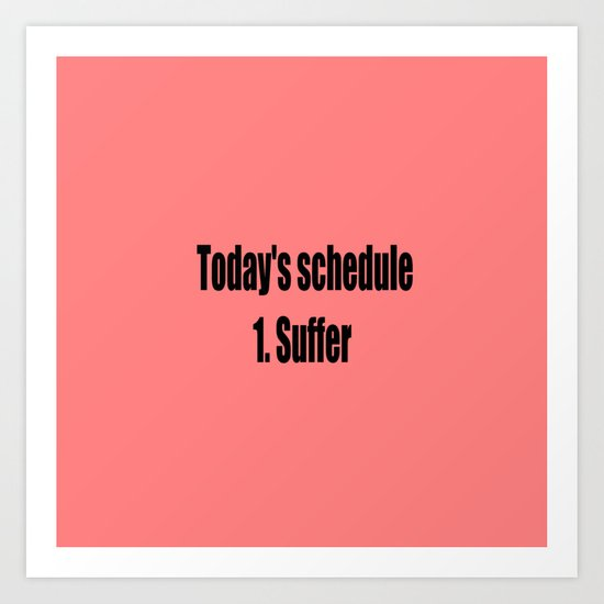today suffer funny sarcastic quote by wordart28