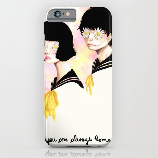 You are always home iPhone & iPod Case