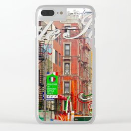 Welcome to Little Italy, NYC Clear iPhone Case