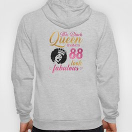 This Black Queen makes 88 look fabulous Hoody