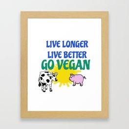 LIVE LONGER LIVE BETTER Framed Art Print