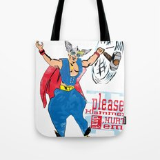 Please Hammer Don't Hurt 'Em Tote Bag