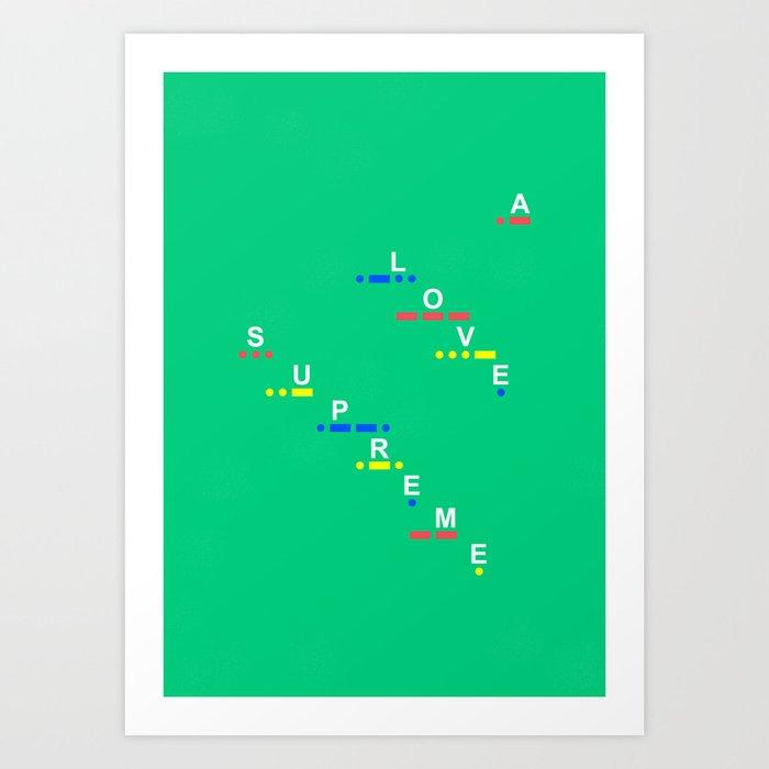 A love supreme (Morse Edition) Art Print
