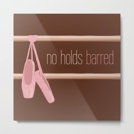 Holds Barred? Nope. Metal Print