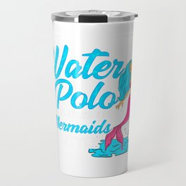 Cute Water Polo Players are Mermaids in Battle Travel Mug