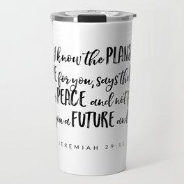 Jeremiah 29:11 - Bible Verse Travel Mug
