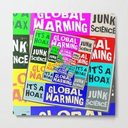 Global Warming Hoax Metal Print