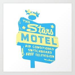 Seeing Stars ... Motel ... (Blue/Yellow Sign) Art Print