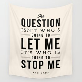 Who is going to stop me - Quote Wall Tapestry