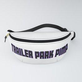 Trailer Park Pimp Fanny Pack