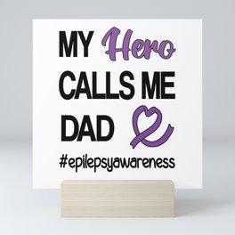 Epilepsy Awareness Month | Epilepsy Warrior Dad Mini Art Print