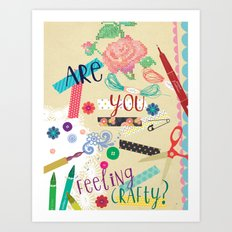 feeling crafty Art Print