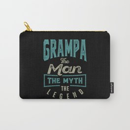 Grampa The Myth The Legend Carry-All Pouch