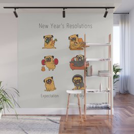 New Years Resolutions with The Pug Wall Mural