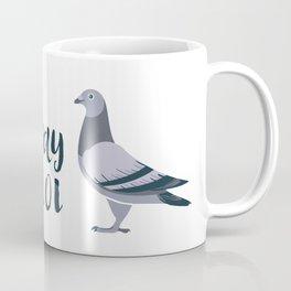 Stay Cool Pigeon Coffee Mug